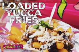 The Original Loaded Yucca Fries